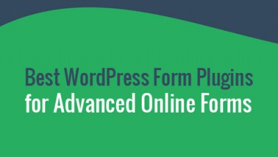 Best WordPress Form Plugins for Building Advanced Online Forms