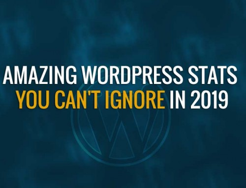 Amazing WordPress Stats You Can't Ignore in 2019