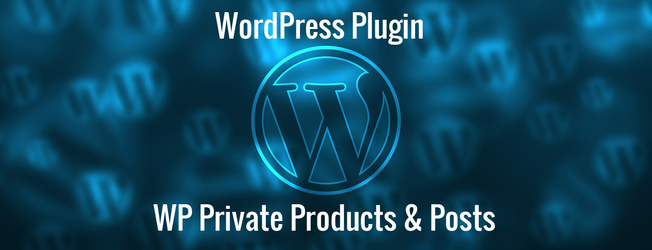 WordPress Private Products & Posts Plugin