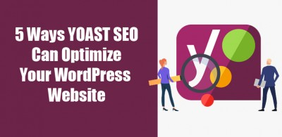 5 Ways YOAST SEO Can Optimize Your WordPress Website