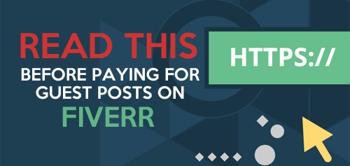 READ THIS Before Paying for Guest Posts on Fiverr